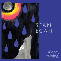 Alone, Raining CD cover by Sean Egan